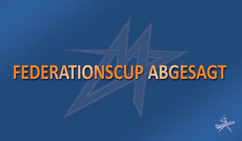 Federations Cup abgesagt